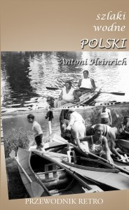 """Okładka przewodnika """"Szlaki wodne Polski"""""""
